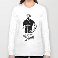 zlatan Long Sleeve T-shirts featuring Dare to Zlatan by Martinho