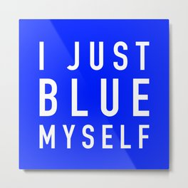 Blue Myself (White) - Arrested Development Metal Print