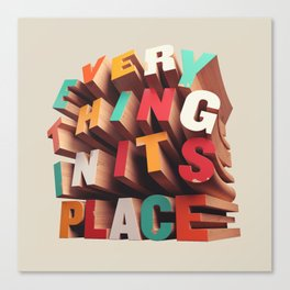 Everything In Its Place Canvas Print