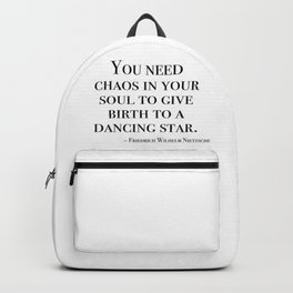 You need chaos in your soul Backpack