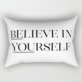 Believe In Yourself, Black And White, Printable Quote, Wall Art, Printable Quote Rectangular Pillow