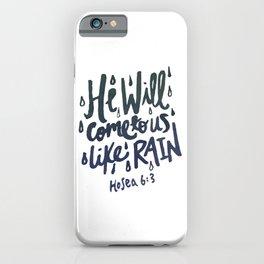 Hosea 6: 3 iPhone Case