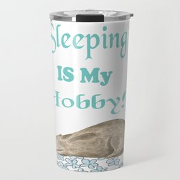 Bear Sleeping Is My Hobby Gifts Travel Mug