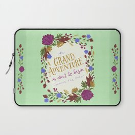 A Grand Adventure is About to Begin Laptop Sleeve