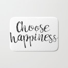 Choose Happiness Bath Mat