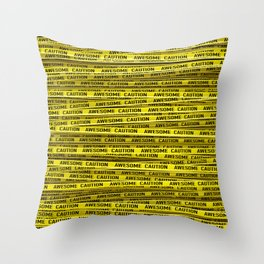 AWESOME, use caution / 3D render of awesome warning tape Throw Pillow