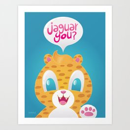 jaguar you Art Print