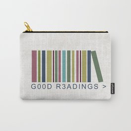 Good Readings are priceless Carry-All Pouch