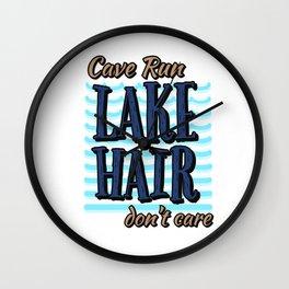 Cave Run Lake Hair Don't Care Wall Clock