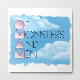 OF MONSTERS AND MEN Metal Print