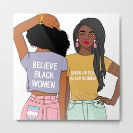 Show up for Black Women Metal Print