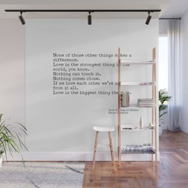 Love is the biggest thing Wall Mural