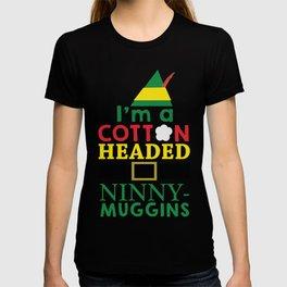 Cotton Headed NinnyMuggins T-shirt