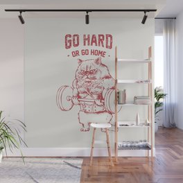 Go Hard or Go home Cat Wall Mural