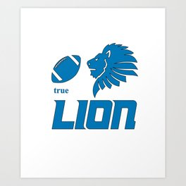 True Lion American Football Design black lettering Art Print