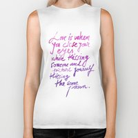 love quotes Biker Tanks featuring Love quotes by Ioana Avram