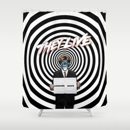 THEY LIVE Shower Curtain