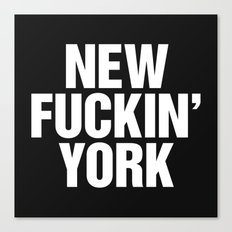 New Fuckin York Canvas Print