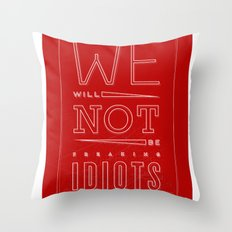 Freaking Idiots (Dark) Throw Pillow