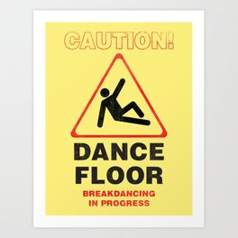 Cuation: breakdancing Art Print