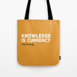 Knowledge Is Currency Tote Bag