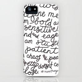 #morethanpretty iPhone Case