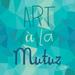 Art à la Mutuz