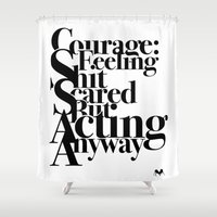 courage Shower Curtains featuring Courage by blugge