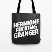 hermione Tote Bags featuring Hermione Fucking Granger by mgietzel