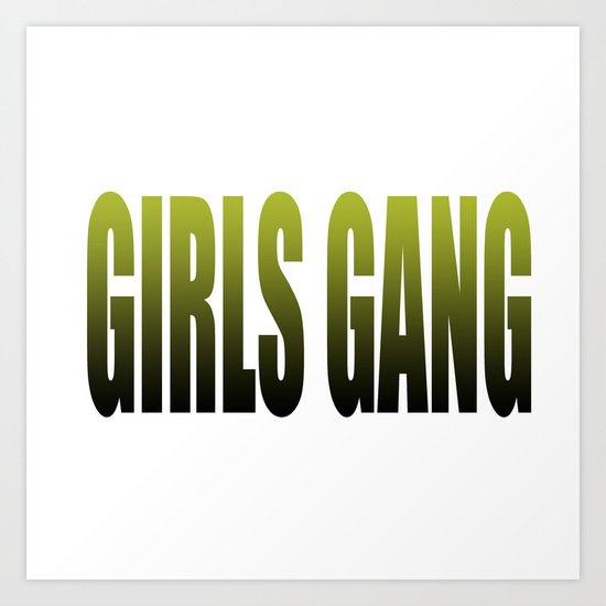 girls gang Art Print