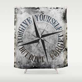 Never Fade - Don't Forget Shower Curtain