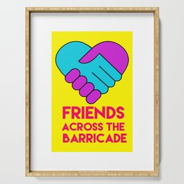 Friends Acroos The Barricade Serving Tray