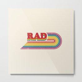 Rad Rainbow Metal Print
