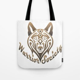 Warrior Society (Wolf) Tote Bag
