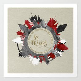 As Travars. For those who dream of stranger worlds. A Darker Shade of Magic. Art Print