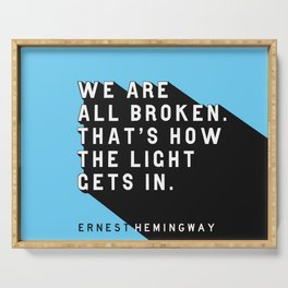 We Are All Broken - Ernest Hemingway Pop Quote Serving Tray