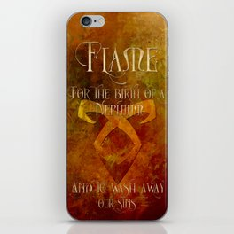 FLAME for the birth of a Nephilim and to wash away our sins. Shadowhunter Children's Rhyme. iPhone Skin