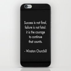 Winston Churchill Quote - Success Is Not Final - Famous Quotes iPhone & iPod Skin