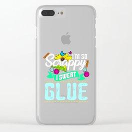 So Scrappy I Sweat Glue Funny Scrapbook Lover Clear iPhone Case