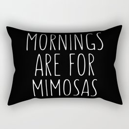 Mornings Are for Mimosas Black Typography Print Rectangular Pillow