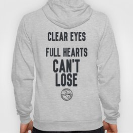 Clear Eyes Full Hearts Hoody