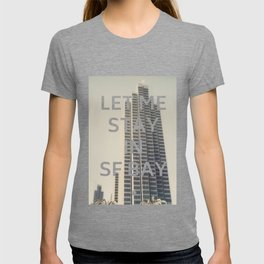 San Francisco (Let Me Stay in SF Bay) T-shirt