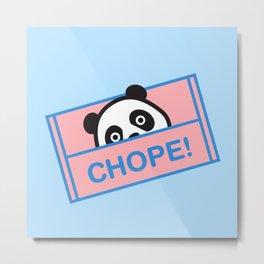 Chope Panda Metal Print