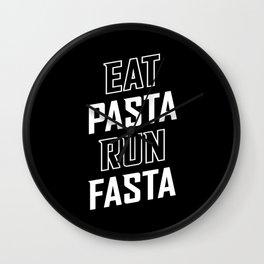 Eat Pasta Run Fasta Wall Clock