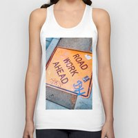 grafitti Tank Tops featuring Road Work Ahead by Mauricio Santana