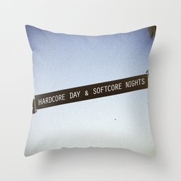 HARDCORE DAYS & SOFTCORE NIGHTS Throw Pillow