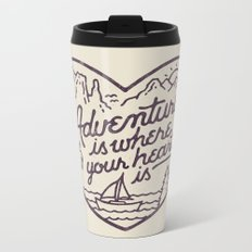 Adventure is where your heart is Metal Travel Mug