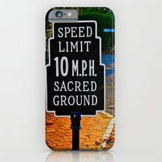 Slow Down! Sacred Ground! Slim Case iPhone 6s