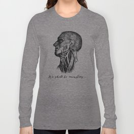 Frankenstein - Mary Shelley - We Shall Be Monsters Long Sleeve T-shirt
