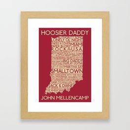 Hoosier Daddy, John Mellencamp, Indiana map art Framed Art Print